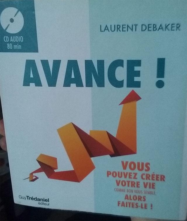 Le livre Avance ! de Laurent Debaker
