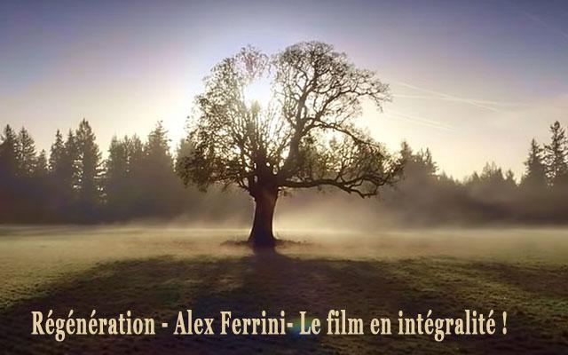 Le film Régénération de Alex Ferrini