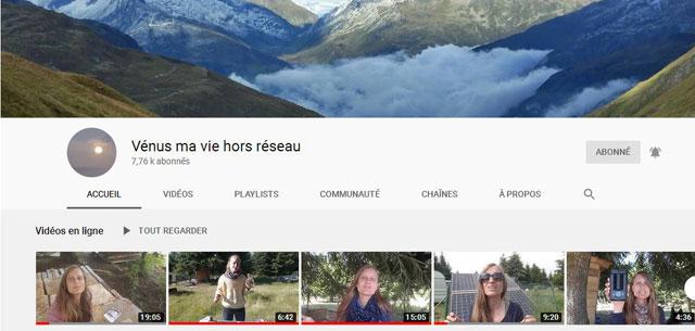 La chaîne You Tube de Vénus ma vie hors réseau