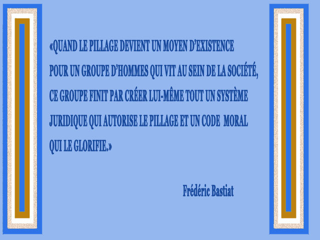 Tableau que j'ai fait pour illustrer la citation de Frédéric Bastiat