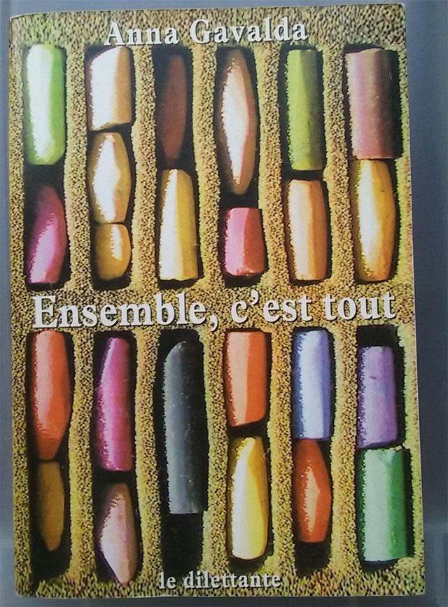 Photo que j'ai prise du livre d'Anna Gavalda : 'Ensemble, c'est tout.'