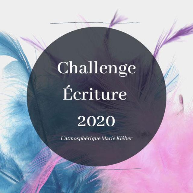 Participation au challenge d'écriture de Marie Kléber.