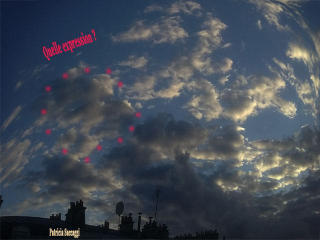 Photo du ciel prise par Patricia Saccaggi. Paréidolie.
